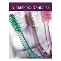 3315052 A Friendly Reminder Postcard Toothbrushes, Postcard, 250/Pkg.